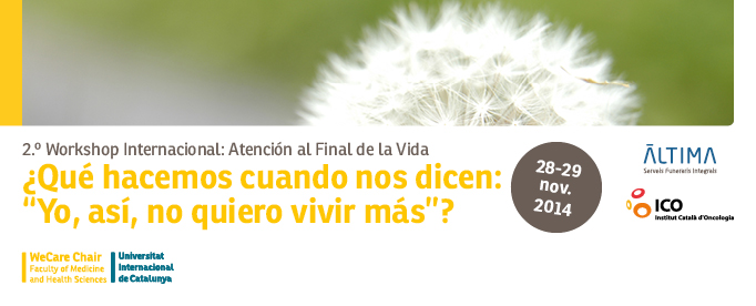 2º Workshop Internacional: Atención al Final de la Vida