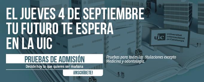 El Jueves 4 de septiembre tu futuro te espera en la UIC